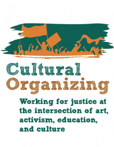 Cultural Organizing