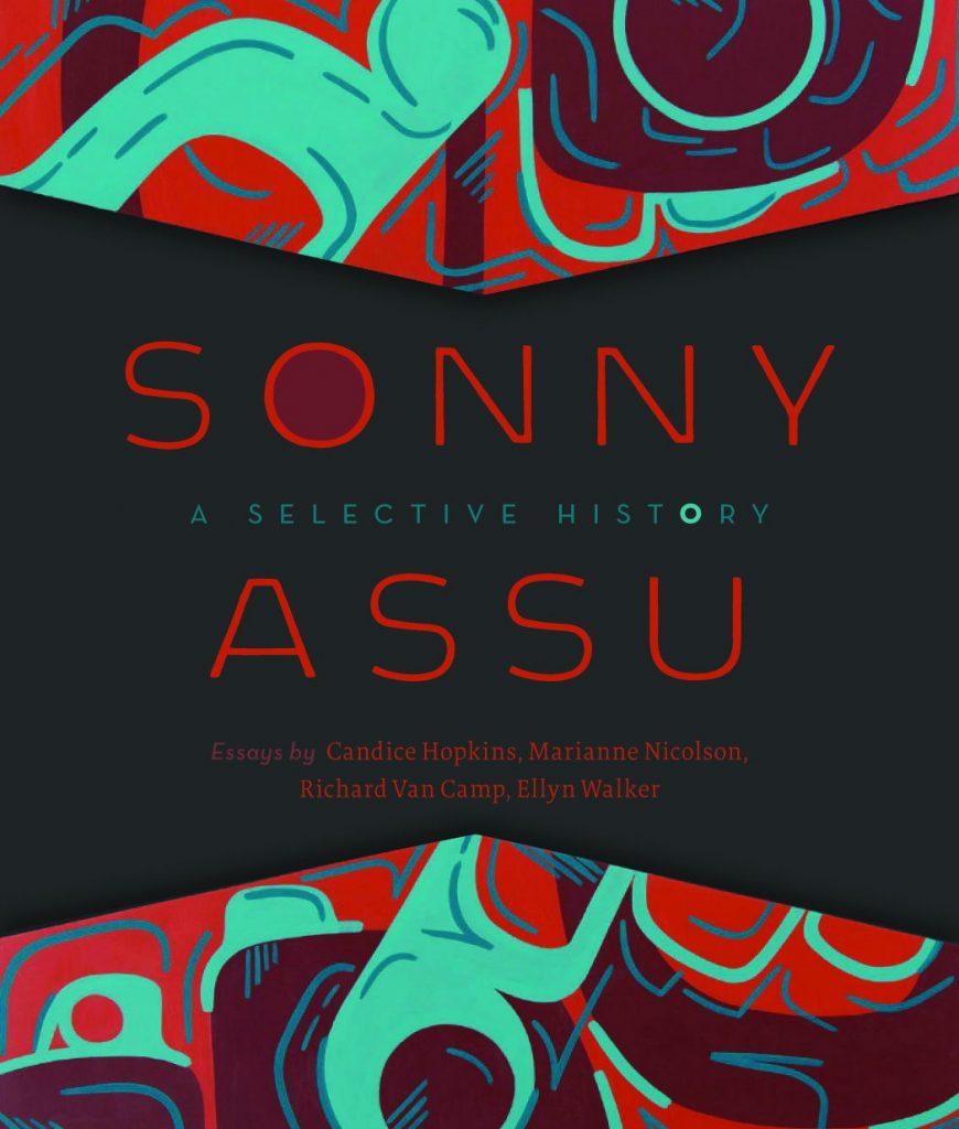 Sonny Assu: A Selective History Book Cover